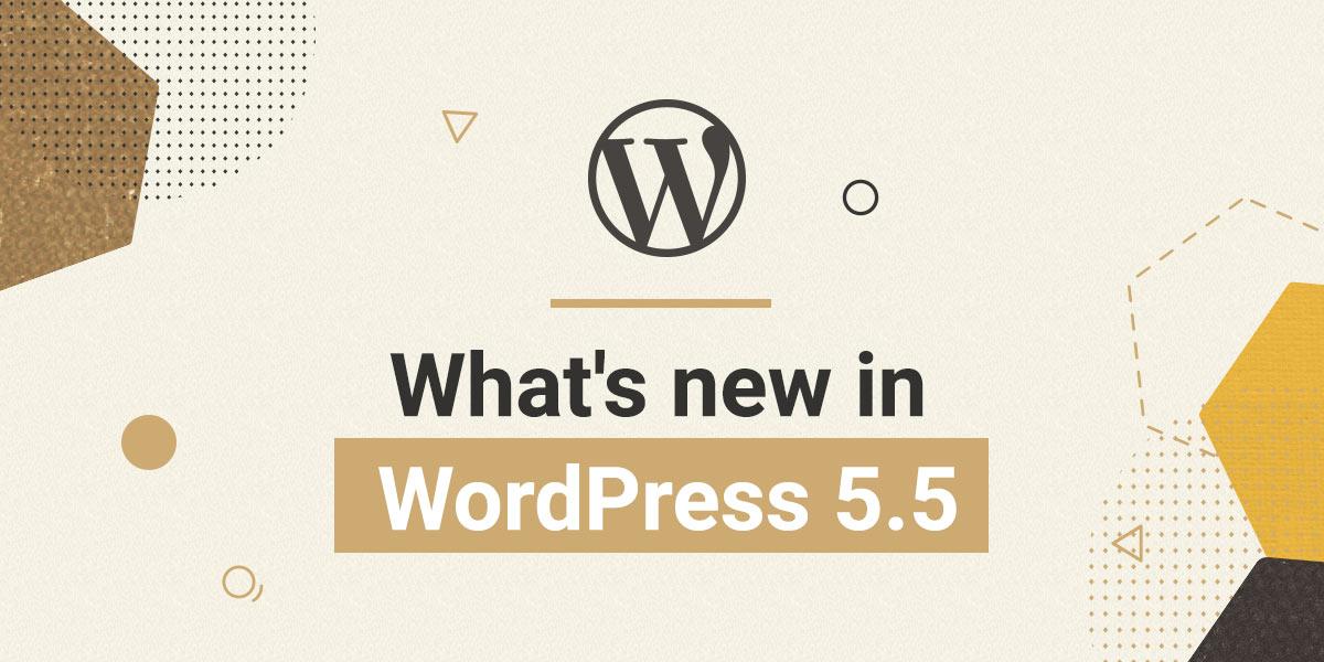 WordPress 5.5 : les nouveautés de la mise à jour d'août 2020