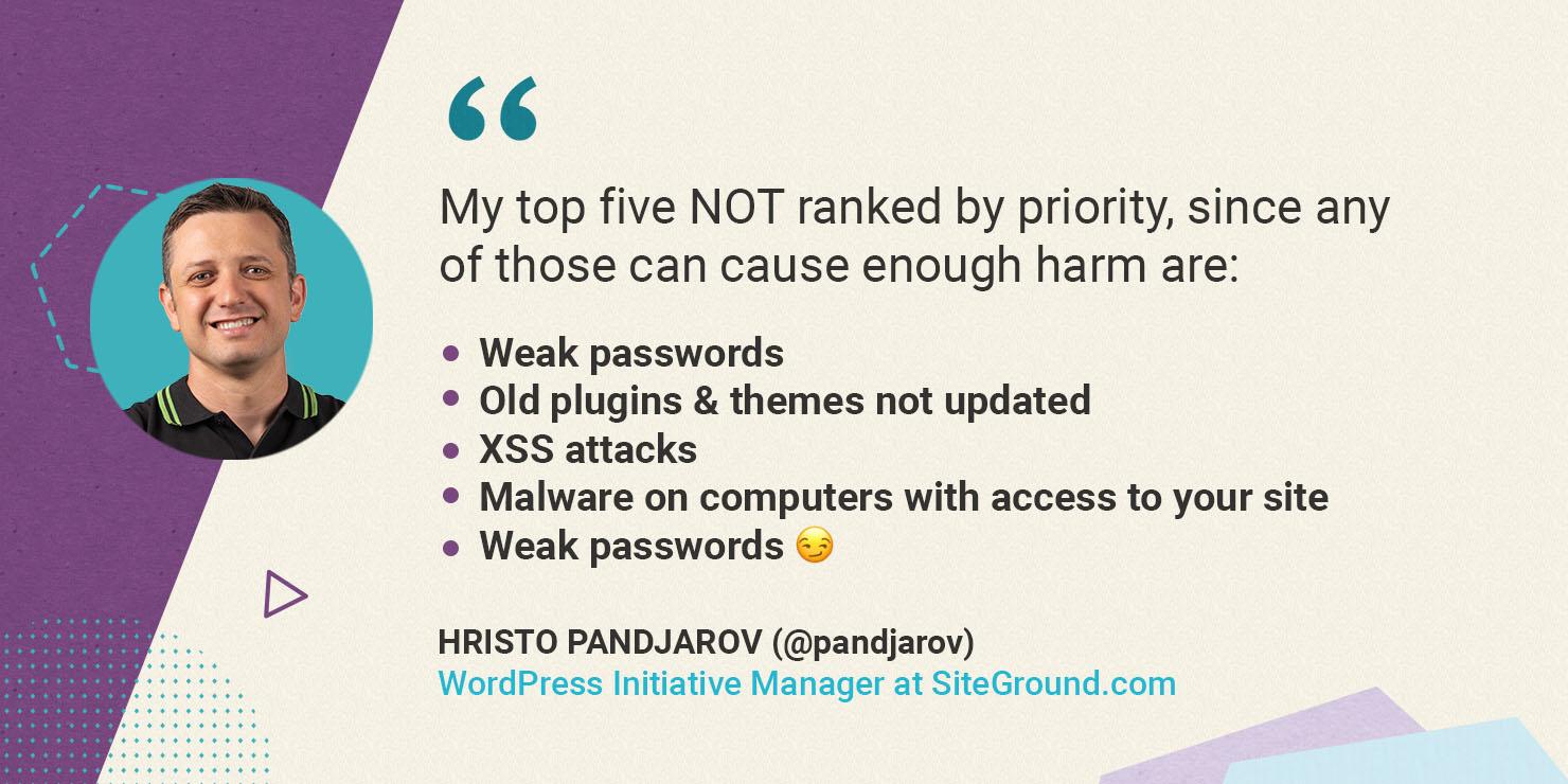 Hristo Pandjarov on top 5 common ways for WordPress sites to be hacked