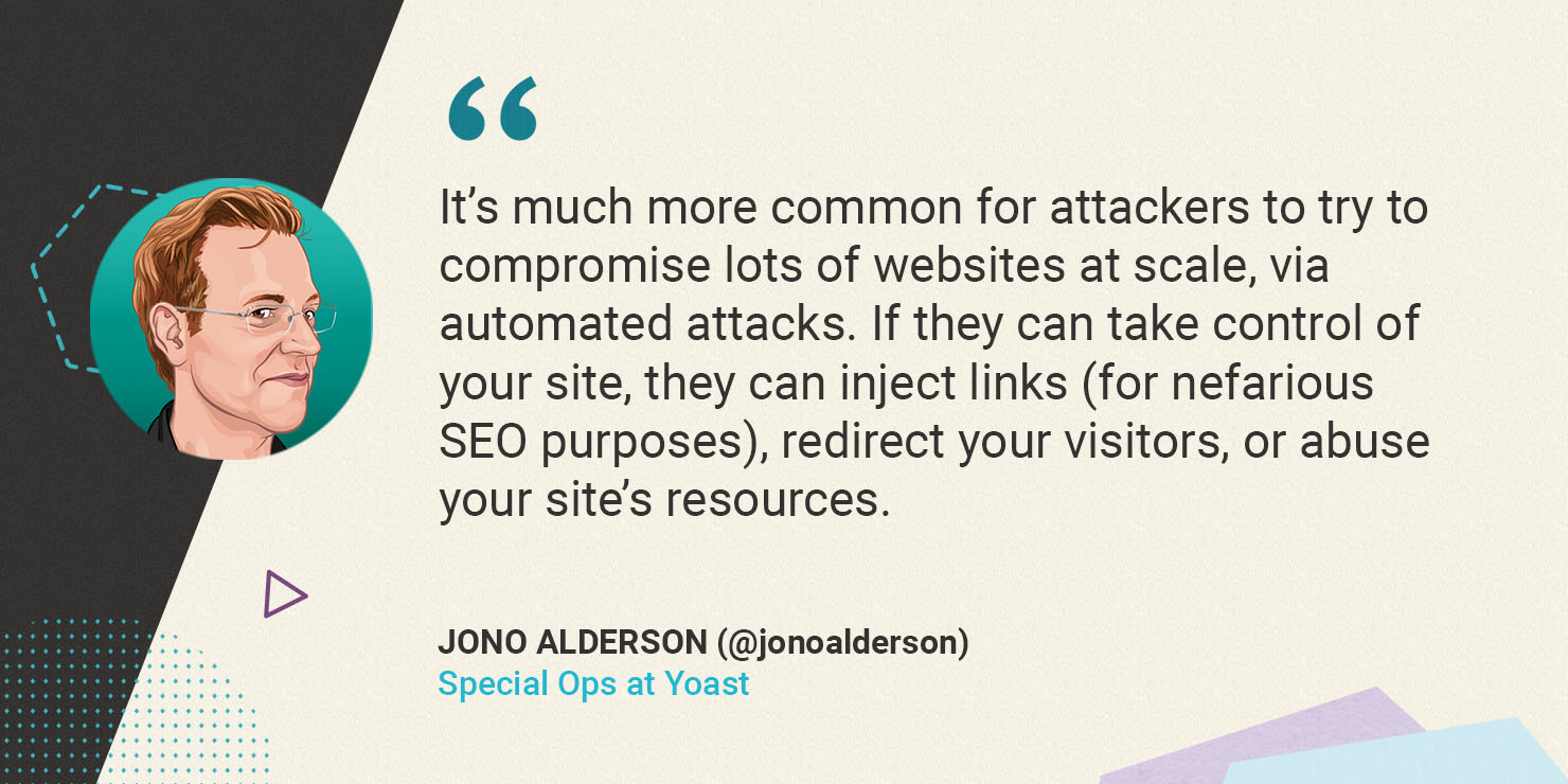 Jono Alderson on hackers compromising lots of websites at scale