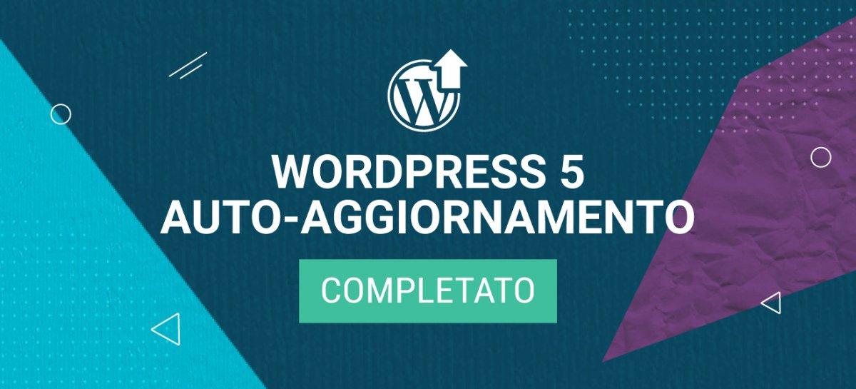 WordPress 5 auto-aggiornamento